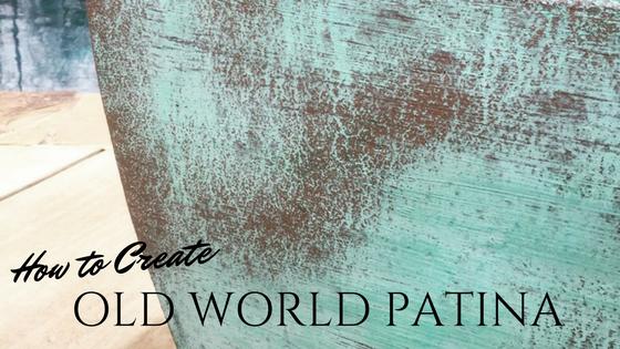 Old World Patina
